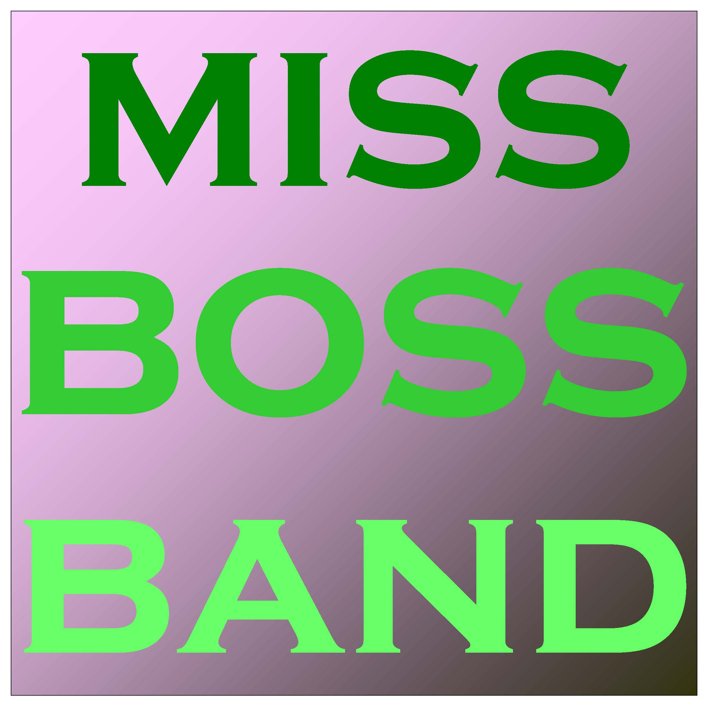 Miss Boss Band